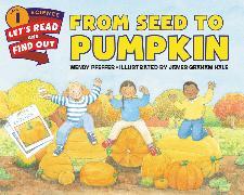 Cover-Bild zu From Seed to Pumpkin von Pfeffer, Wendy