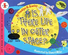 Cover-Bild zu Is There Life in Outer Space? von Branley, Franklyn M.