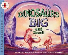 Cover-Bild zu Dinosaurs Big and Small von Zoehfeld, Kathleen Weidner