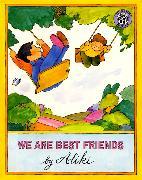 Cover-Bild zu We Are Best Friends von Aliki