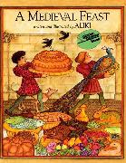 Cover-Bild zu A Medieval Feast von Aliki