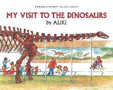 Cover-Bild zu My Visit to the Dinosaurs von Aliki