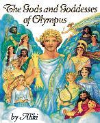 Cover-Bild zu The Gods and Goddesses of Olympus von Aliki
