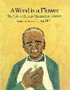 Cover-Bild zu A Weed Is a Flower von Aliki