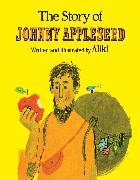 Cover-Bild zu The Story of Johnny Appleseed von Aliki
