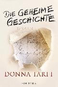Cover-Bild zu Die geheime Geschichte (eBook) von Tartt, Donna