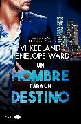 Cover-Bild zu Un hombre para un destino (eBook) von Ward, Penelope