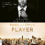 Cover-Bild zu Park Avenue Player (Ungekürzt) (Audio Download) von Ward, Penelope