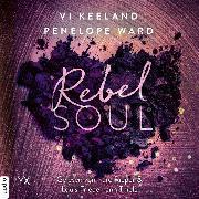 Cover-Bild zu Rebel Soul - Rush-Serie, Teil 1 (Ungekürzt) (Audio Download) von Ward, Penelope