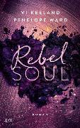 Cover-Bild zu Rebel Soul von Keeland, Vi