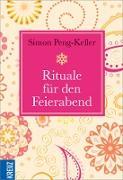 Cover-Bild zu Rituale für den Feierabend (eBook) von Peng-Keller, Simon