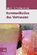 Cover-Bild zu Kommunikation des Vertrauens (eBook) von Dalferth, Ingolf U. (Hrsg.)