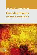 Cover-Bild zu Grundvertrauen (eBook) von Dalferth, Ingolf U. (Hrsg.)