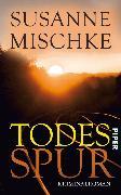 Cover-Bild zu Todesspur (eBook) von Mischke, Susanne