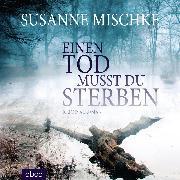 Cover-Bild zu Einen Tod musst du sterben (Audio Download) von Mischke, Susanne