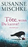 Cover-Bild zu Töte, wenn du kannst! (eBook) von Mischke, Susanne