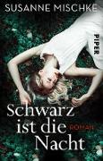 Cover-Bild zu Schwarz ist die Nacht (eBook) von Mischke, Susanne