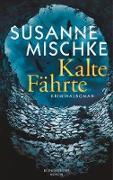 Cover-Bild zu Kalte Fährte (eBook) von Mischke, Susanne