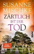 Cover-Bild zu Zärtlich ist der Tod (eBook) von Mischke, Susanne