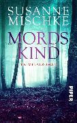 Cover-Bild zu Mordskind (eBook) von Mischke, Susanne