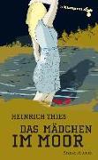 Cover-Bild zu Das Mädchen im Moor (eBook) von Thies, Heinrich