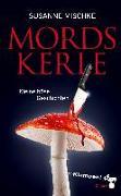 Cover-Bild zu Mordskerle (eBook) von Mischke, Susanne