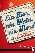 Cover-Bild zu Ein Bier, ein Wein, ein Mord (eBook) von Mischke, Susanne