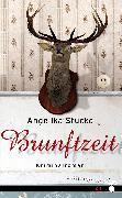Cover-Bild zu Brunftzeit (eBook) von Stucke, Angelika