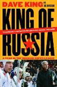 Cover-Bild zu King, Dave: King of Russia