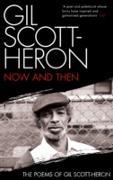 Cover-Bild zu Now and Then (eBook) von Scott-Heron, Gil
