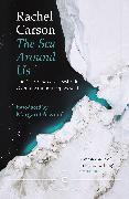Cover-Bild zu The Sea Around Us von Carson, Rachel