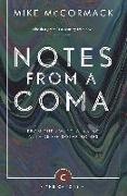 Cover-Bild zu Notes from a Coma (eBook) von McCormack, Mike