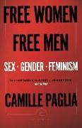 Cover-Bild zu Free Women, Free Men (eBook) von Paglia, Camille