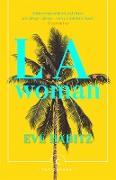 Cover-Bild zu L.A. Woman (eBook) von Babitz, Eve