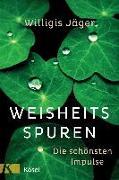 Cover-Bild zu Jäger OSB, Willigis: Weisheitsspuren