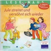Cover-Bild zu Wagenhoff, Anna: LESEMAUS 47: Jule streitet und versöhnt sich wieder
