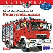 Cover-Bild zu Butschkow, Ralf: Ich hab einen Freund, der ist Feuerwehrmann