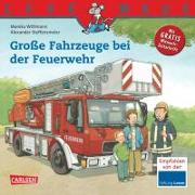 Cover-Bild zu Wittmann, Monika: Grosse Fahrzeuge bei der Feuerwehr