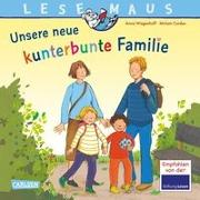 Cover-Bild zu Wagenhoff, Anna: LESEMAUS 170: Unsere neue kunterbunte Familie