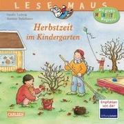 Cover-Bild zu Ladwig, Sandra: LESEMAUS 3: Herbstzeit im Kindergarten