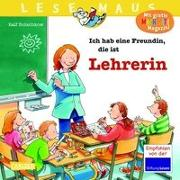 Cover-Bild zu Butschkow, Ralf: LESEMAUS 90: Ich hab eine Freundin, die ist Lehrerin
