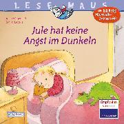 Cover-Bild zu Wagenhoff, Anna: Jule hat keine Angst im Dunkeln