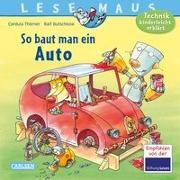 Cover-Bild zu Thörner, Cordula: LESEMAUS 140: So baut man ein Auto