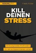 Cover-Bild zu Kill deinen Stress! von Ritter, Frank