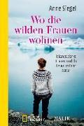 Cover-Bild zu Siegel, Anne: Wo die wilden Frauen wohnen