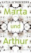 Cover-Bild zu Schönherr, Katja: Marta und Arthur