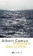 Cover-Bild zu Camus, Albert: Hochzeit des Lichts Neu