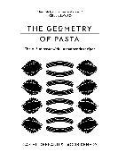 Cover-Bild zu Kenedy, Jacob: The Geometry of Pasta