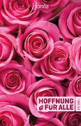 """Cover-Bild zu Fontis - Brunnen Basel (Hrsg.): Hoffnung für alle. Die Bibel - """"Rosen-Edition"""""""