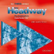 Cover-Bild zu Soars, John: New Headway: Pre-Intermediate Third Edition: Class Audio CDs (3)